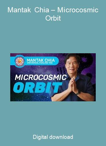 Mantak Chia – Microcosmic Orbit