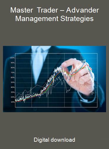 Master Trader – Advander Management Strategies