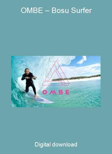 OMBE – Bosu Surfer