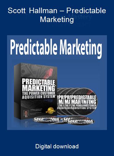 Scott Hallman – Predictable Marketing