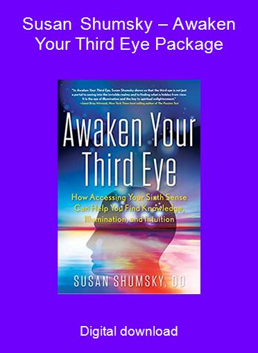 Susan Shumsky – Awaken Your Third Eye Package