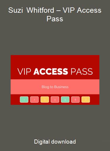 Suzi Whitford – VIP Access Pass