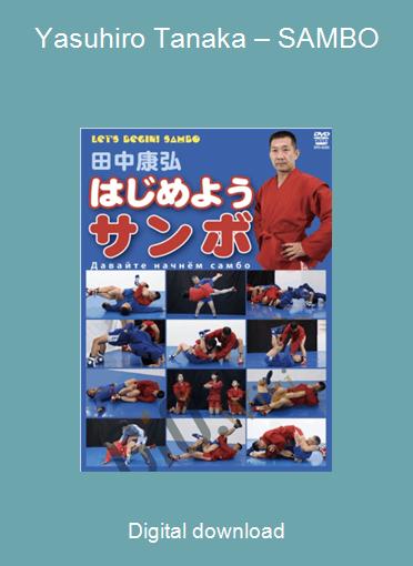 Yasuhiro Tanaka – SAMBO