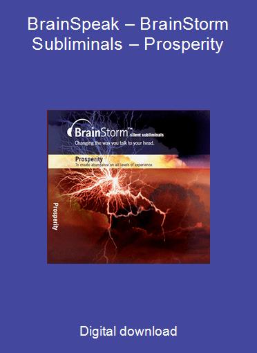 BrainSpeak – BrainStorm Subliminals – Prosperity