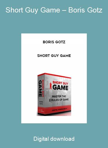 Short Guy Game – Boris Gotz