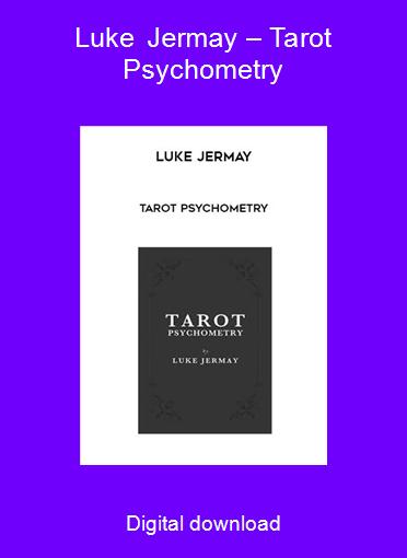 Luke Jermay – Tarot Psychometry