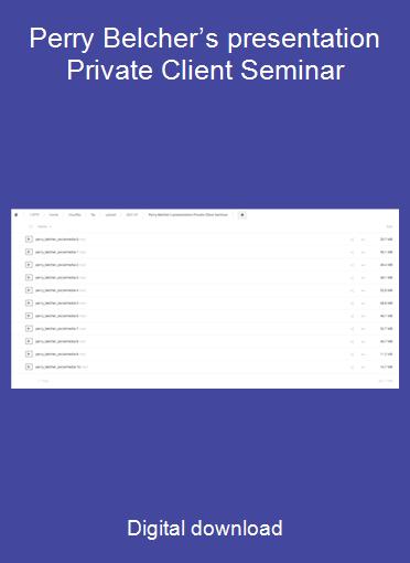 Perry Belcher's presentation Private Client Seminar