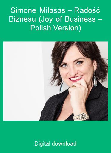 Simone Milasas – Radość Biznesu (Joy of Business – Polish Version)