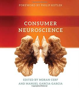 Moran Cerf et al - Consumer Neuroscience