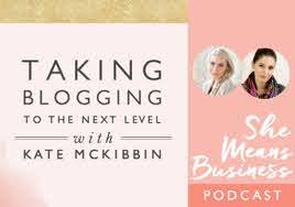 Kate McKibbin With Kate McKibbin - Blog To Boss (Secret Bloggers' Business 2020)