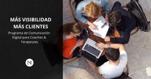 MÁS VISIBILIDAD MÁS CLIENTES - Programa De Comunicacion Digital Para Coaches Y Terapeutas